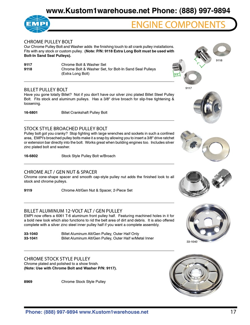 Stock crankshaft pulley bolt and pulley, generator nut and