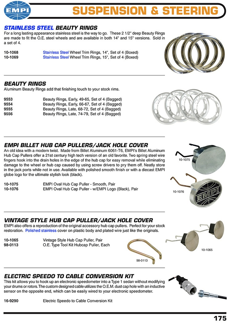 "Beauty rings, hub cap pullers, jack hole cover, speedometer cable conversion kit for VW Volkswagen. Stainless Steel Beauty Rings For a long lasting appearance stainless steel is the way to go. These 2 1/2"" deep Beauty Rings are made to fit the O.E. steel"