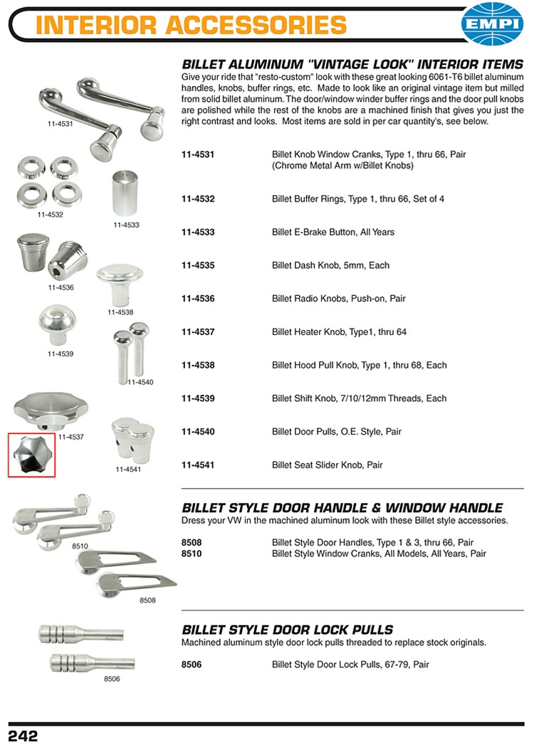 "Billet aluminum Vintage look dash, shift, heater, radio knobs, window handles, ebrake buttons, collars, lock pulls for VW Volkswagen. Billet Aluminum ""Vintage Look"" Interior Items Give your ride that ""resto-custom"" look with these great looking 6061-T6 bi"