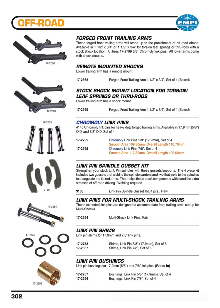 Forged front trailing arms for torsion bars or thru rod, chromoly multi shock link pins, bushing, shims and spindle gusset kits for VW Volkswagen. FORGED FRONT TRAILING ARMS These forged front trailing arms will stand up to the punishment of off road abus