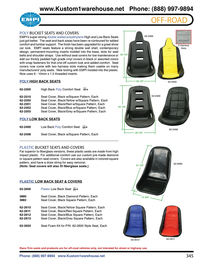 Empi race trim performance offroad racing poly and plastic seats and covers for manx, fiberglass buggy, autos, jeeps, trucks, boats and VW Volkswagen. POLY BUCKET SEATS AND COVERS EMPI's super strong double walled polyethylene High and Low Back Seats just