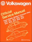 Bentley Service Manual Super Beetle, Beetle & Karmann Ghia 1970-1979